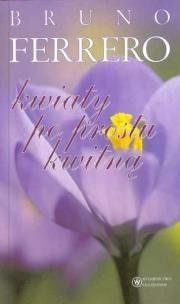 Okładka książki Kwiaty po prostu kwitną