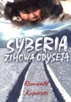 Syberia - zimowa odyseja