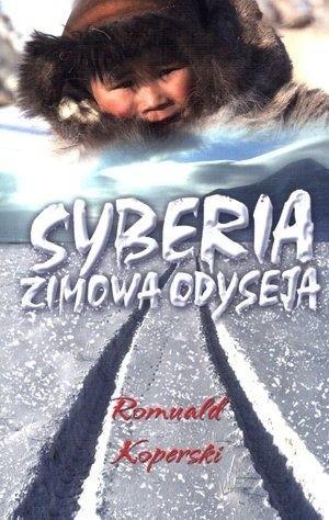 Okładka książki Syberia - zimowa odyseja