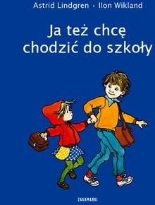 Okładka książki Ja też chcę chodzić do szkoły