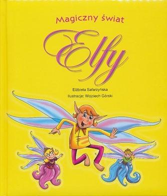 Okładka książki Elfy - Magiczny świat