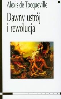 Okładka książki Dawny ustrój i rewolucja