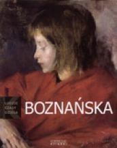 Okładka książki Boznańska. Ludzie. Czasy. Dzieła