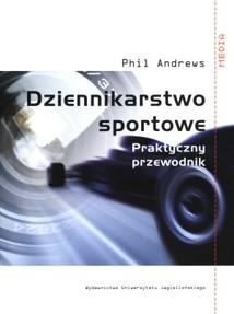 Okładka książki Dziennikarstwo sportowe. Praktyczny przewodnik