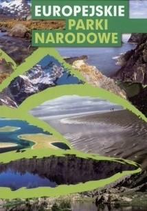 Okładka książki Europejskie parki narodowe