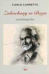 Okładka książki Zakochany w Bogu - autobiografia