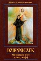 Okładka książki Dzienniczek siostry Faustyny Kowalskiej Miłosierdzie Boże w duszy mojej
