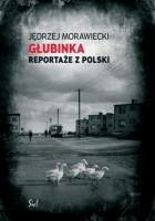 Głubinka. Reportaże z Polski