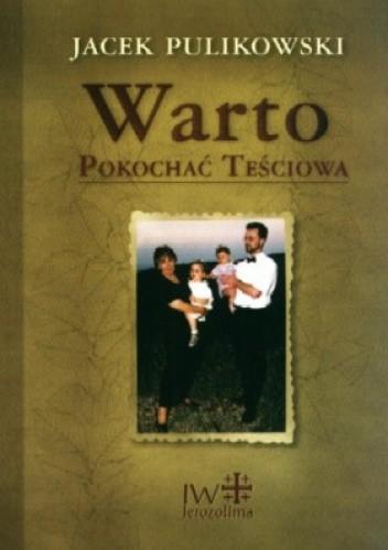 Okładka książki Warto pokochać teściową