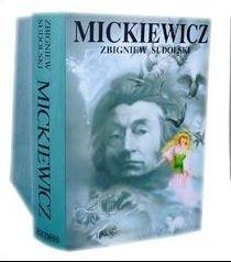 Okładka książki Mickiewicz. Opowieść biograficzna
