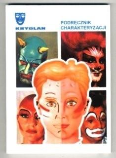 Okładka książki Podręcznik charakteryzacji