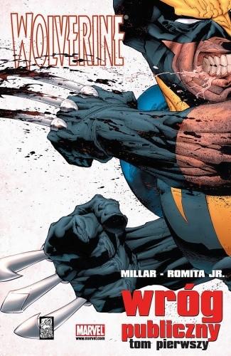 Okładka książki Wolverine: Wróg publiczny (Tom 1)