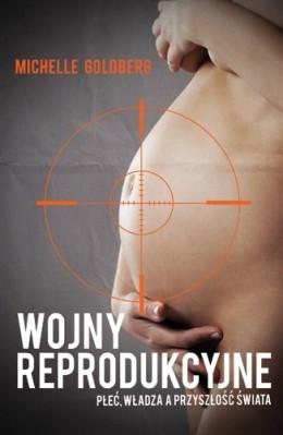 Okładka książki Wojny reprodukcyjne. Płeć, władza a przyszłość świata