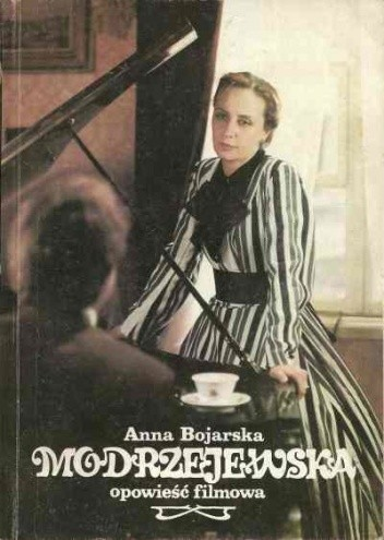 Okładka książki Modrzejewska. Opowieść filmowa