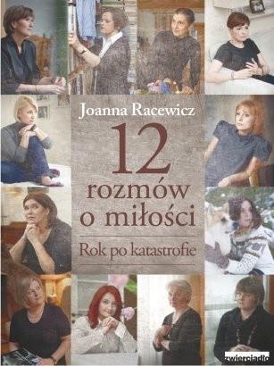 Okładka książki 12 rozmów o miłości. Rok po katastrofie