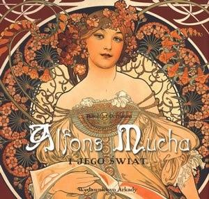 Okładka książki Alfons Mucha i jego świat