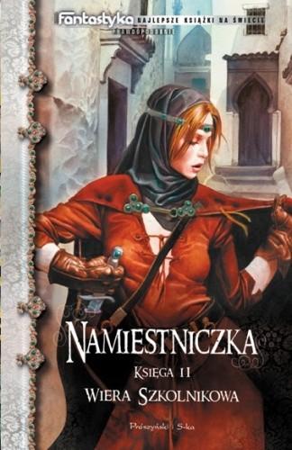 Okładka książki Namiestniczka. Księga II