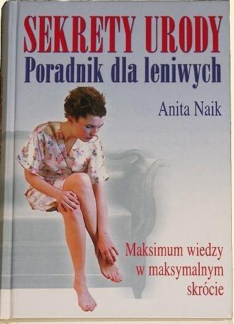 Okładka książki Sekrety urody,poradnik dla leniwych,maksimum wiedzy w maksymalnym skrócie