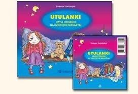 Okładka książki Utulanki czyli piosenki na dziecięce masażyki