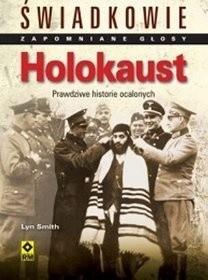 Okładka książki Holokaust. Prawdziwe historie ocalonych