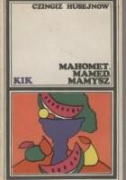 Mahomet, Mamed, Mamysz