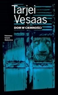 Okładka książki Dom w ciemności