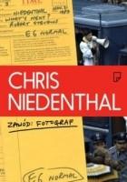Chris Niedenthal. Zawód: Fotograf