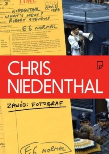 Okładka książki Chris Niedenthal. Zawód: Fotograf