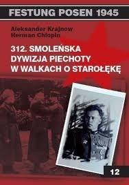 Okładka książki 312. Smoleńska Dywizja Piechoty w walkach o Starołękę
