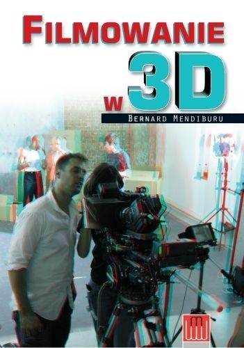 Okładka książki Filmowanie w 3D