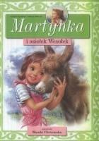 Martynka i osiołek Wesołek