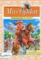 Martynka, księżniczka i rycerz