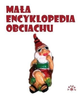 Okładka książki Mała encyklopedia obciachu
