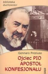 Okładka książki Ojciec Pio apostoł konfesjonału