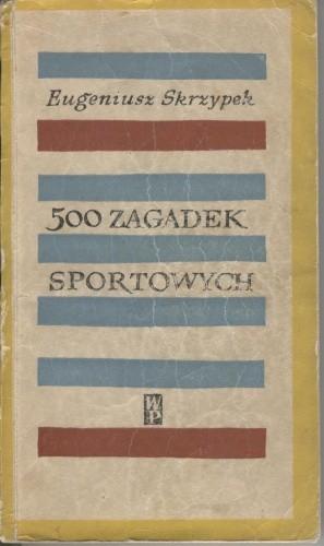 Okładka książki 500 zagadek sportowych