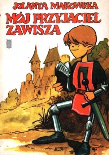 Okładka książki Mój przyjaciel Zawisza