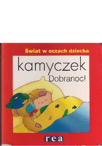 Okładka książki Kamyczek. Dobranoc