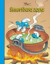 Okładka książki Smerfy. Smerfowa zupa