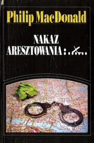 Okładka książki Nakaz aresztowania X