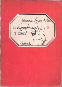 Okładka książki Najpiękniejszy psi uśmiech i inne zwierzenia