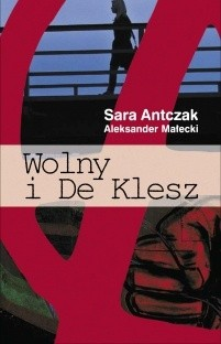 Okładka książki Wolny i De Klesz
