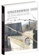 Okładka książki Spacerownik: Cmentarz Żydowski w Łodzi