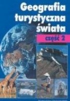 Geografia turystyczna świata - Cz. 2 - Kraje pozaeuropejskie