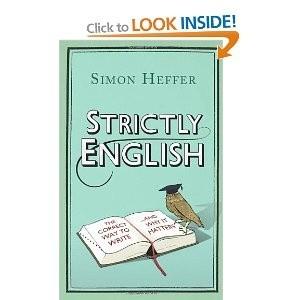 Okładka książki Strictly English: The correct way to write … and why it matters