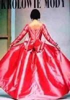 Królowie mody. Historia haute couture