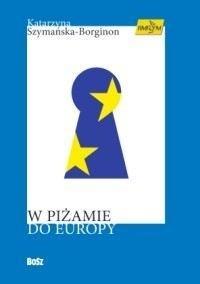 Okładka książki W piżamie do Europy