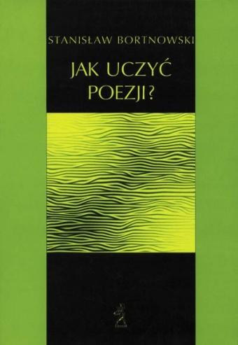 Okładka książki Jak uczyć poezji