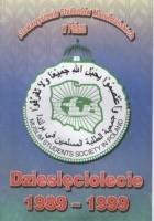Dziesięciolecie powstania Stowarzyszenia Studentów Muzułmańskich w Polsce 1989-1999