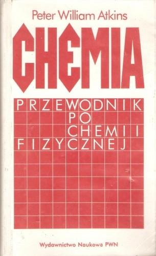 Okładka książki Chemia. Przewodnik po chemii fizycznej