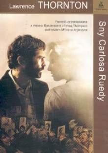 Okładka książki Sny Carlosa Ruedy